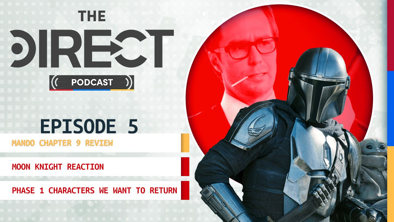 The Direct Podcast: Episode 5