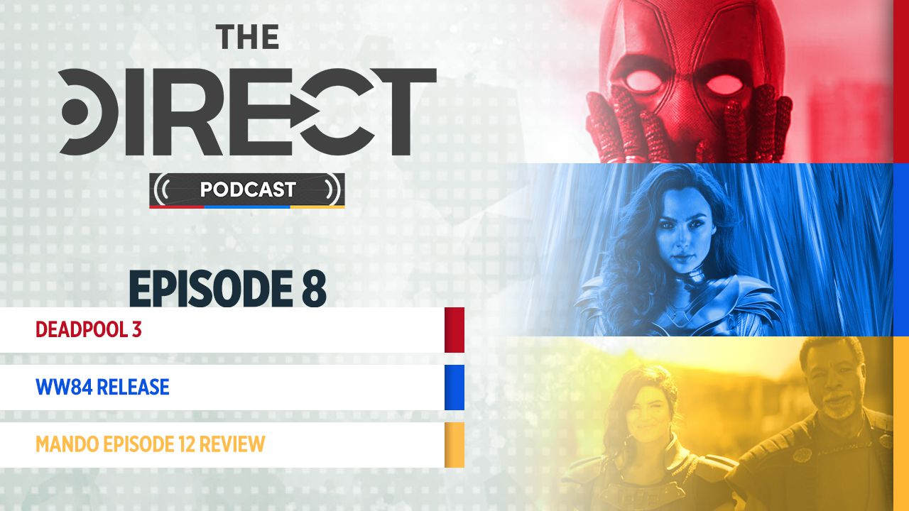 The Direct Podcast Wonder Woman 1984 To Hbo Max Mcu S Deadpool 3 And More