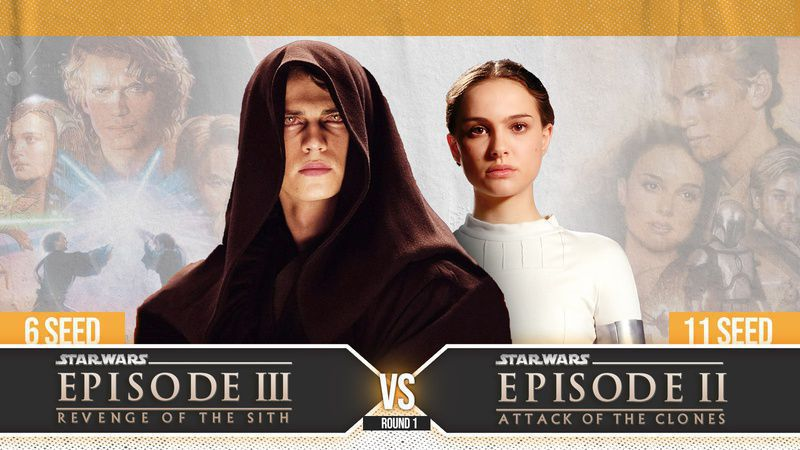 Star Wars Madness Round One 6 Ep Iii Revenge Of The Sith Vs 11 Ep Ii Attack Of The Clones Star Wars Direct