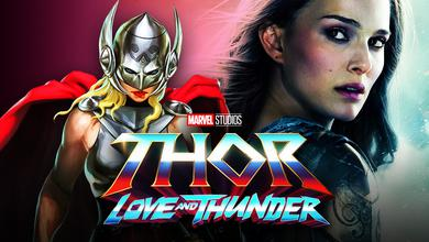 Thor: Love and Thunder Jane Foster Natalie Portman