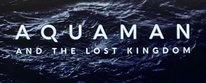 Aquaman 2 And the Lost Kingdom Logo Titlecard